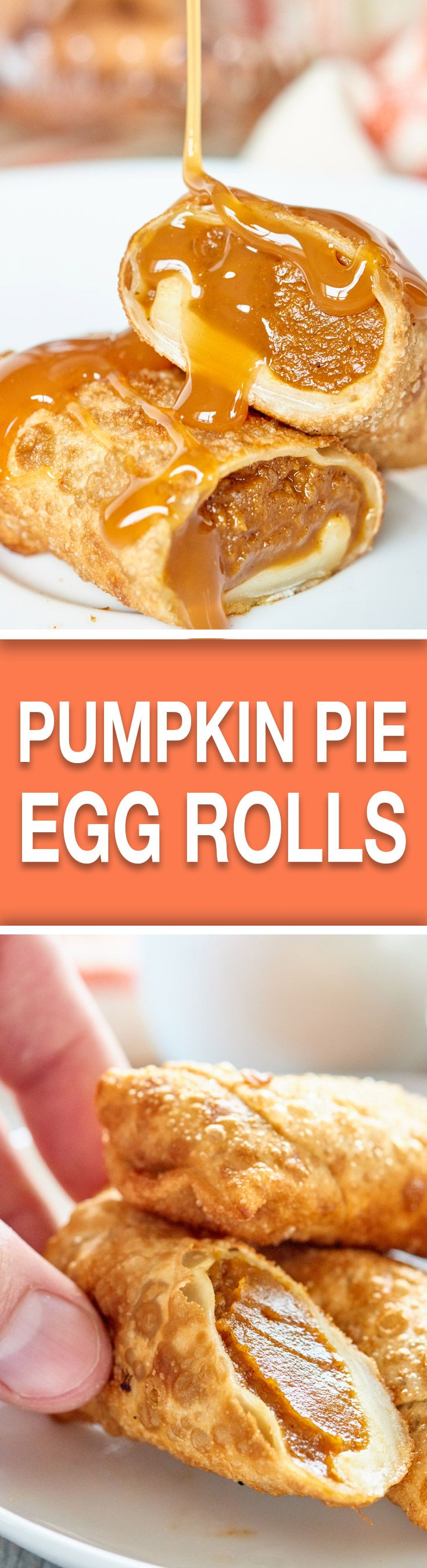 These Pumpkin Pie Egg Rolls are a fried, fun twist on a classic & served w/ white chocolate cool whip and ooey-gooey caramel! A new tradition has been born! showmetheyummy.com #pumpkin #dessert