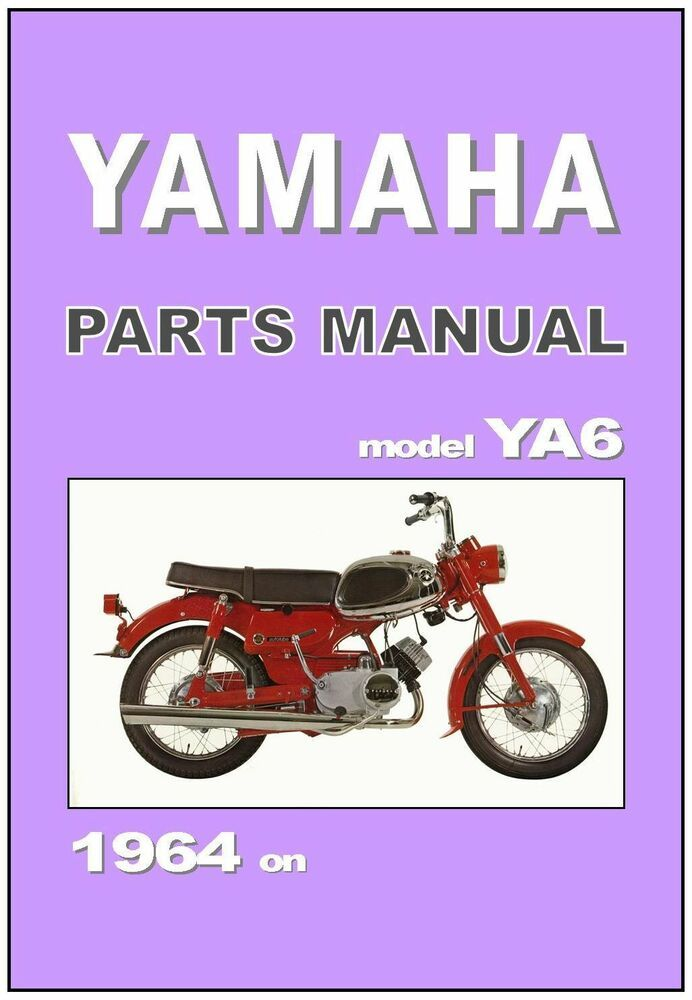 Yamaha Parts Manual Ya6 A6 125cc 1964 1965 1966 1967 1968 Spares Catalog List Yamaha Parts Yamaha Yamaha 125
