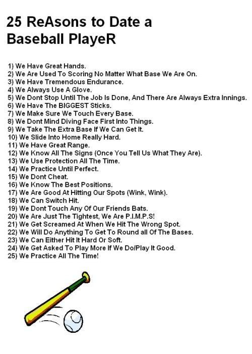 25 Reasons to date a baseball player. Now I know why baseball has always been my favorite sport :)