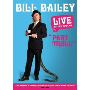 Bill Bailey's Stand up, simply amazing...