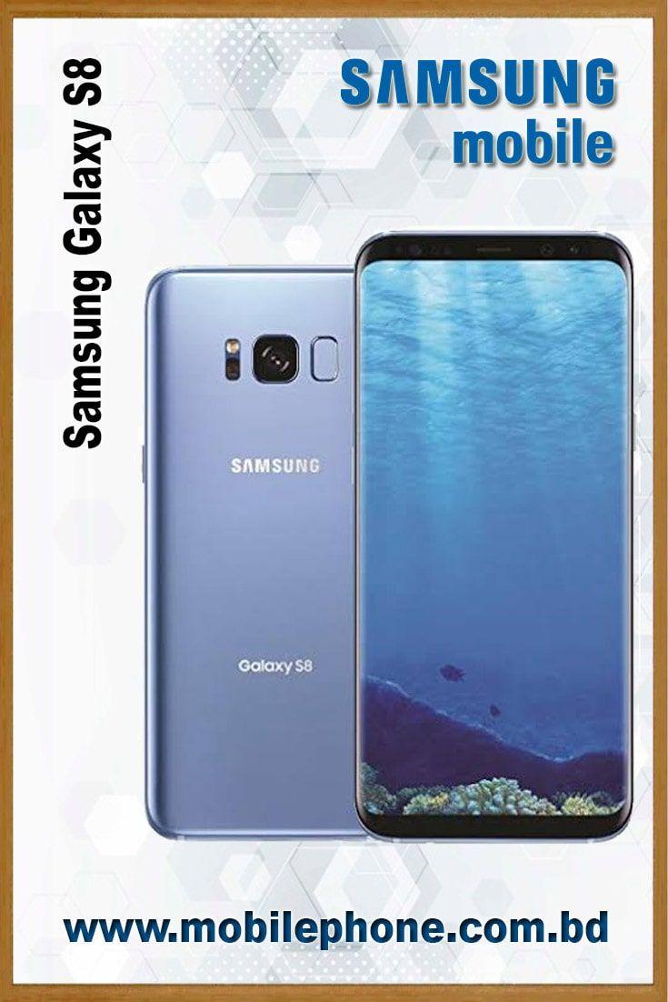 Samsung Galaxy S8 Samsung Galaxy Galaxy Samsung Galaxy S8 Price