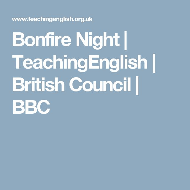 Bonfire Night | TeachingEnglish | British Council | BBC