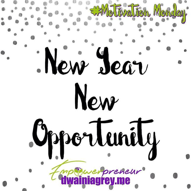 New Year New Opportunity. Every year is a new beginning bringing new opportunities. Be ready to take advantage of any opportunities coming your way. #affirmation #motivation #motivationmonday #mondaymotivation