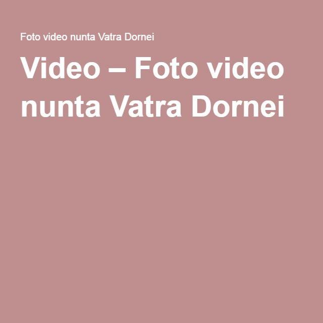 Video – Foto video nunta Vatra Dornei