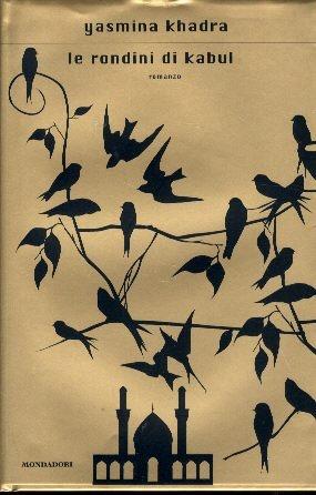 Le rondini di Kabul/The swallows of Kabul (Yasmina Khadra)