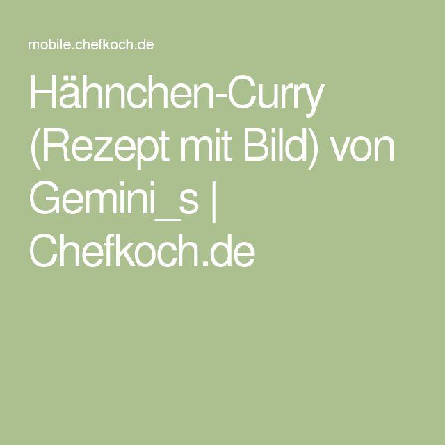 Hähnchen-Curry (Rezept mit Bild) von Gemini_s   Chefkoch.de