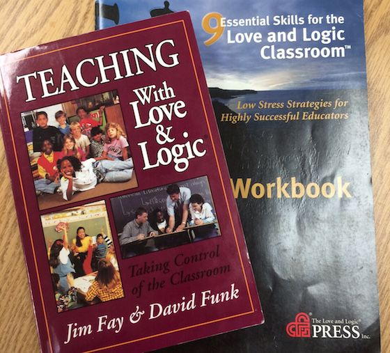 teaching with love and logic by jim fay essay Other books by jim fay: parenting with love and logic toddlers & pre-schoolers: love and logic parenting  teaching with love & logic logic  most stratifying teaching style according to l&l these teachers are in education for a purpose.