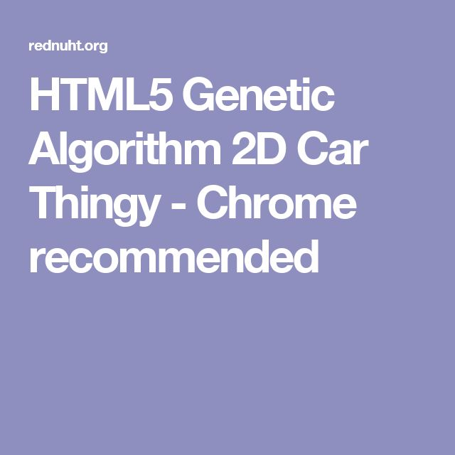 HTML5 Genetic Algorithm 2D Car Thingy - Chrome recommended