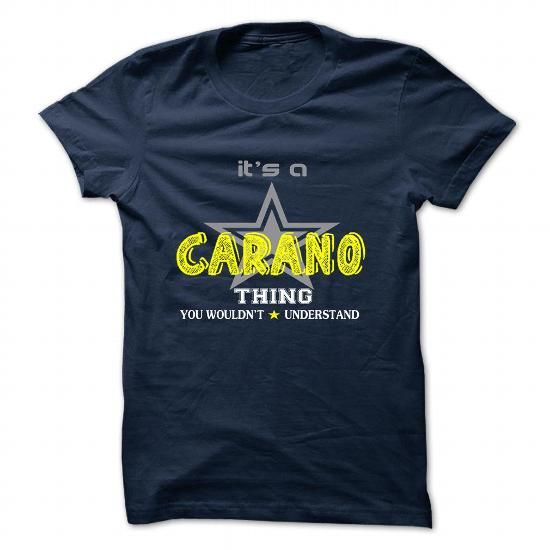awesome It's an CARANO thing, you wouldn't understand CHEAP T-SHIRTS Check more at http://onlineshopforshirts.com/its-an-carano-thing-you-wouldnt-understand-cheap-t-shirts.html
