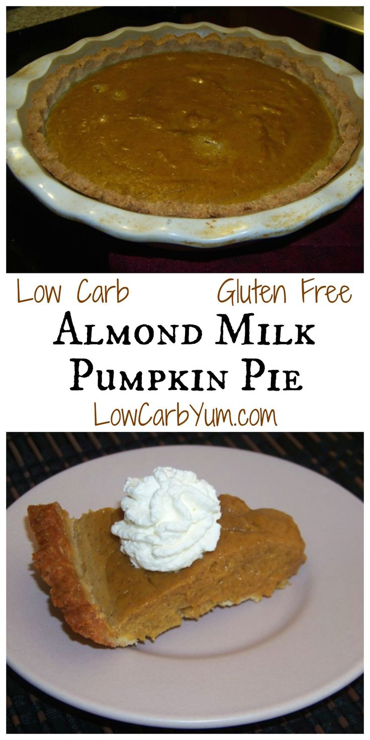 A low carb and gluten free almond milk pumpkin pie recipe that doesn't rely on evaporated milk. Use this pie crust recipe or your own. Perfect for holidays! Sugar free LCHF Keto THM dessert