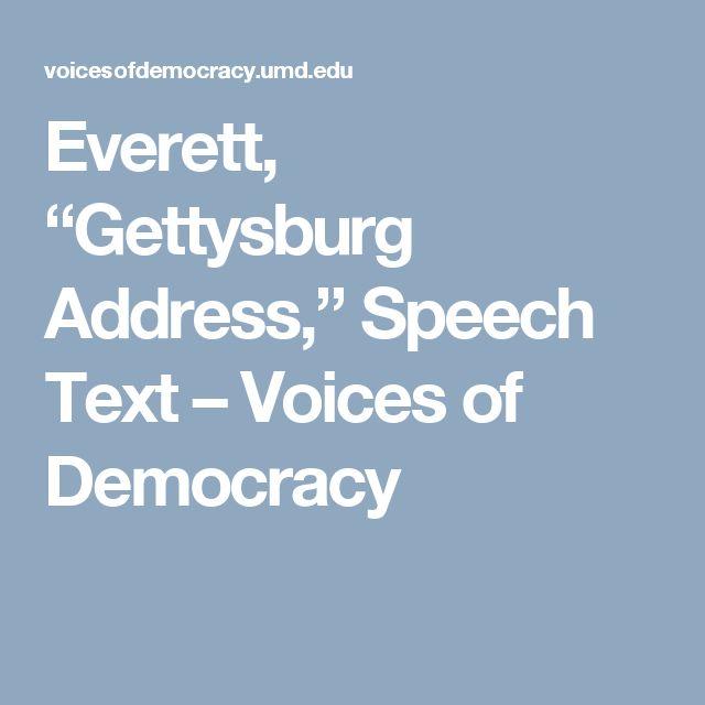 """Everett, """"Gettysburg Address,"""" Speech Text – Voices of Democracy"""