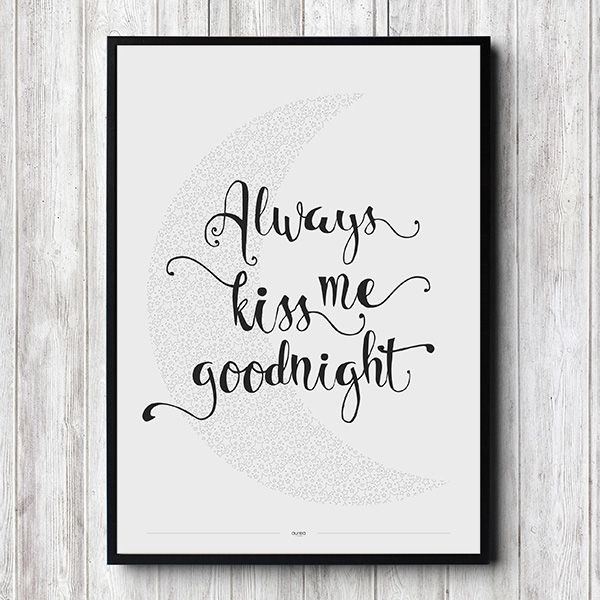 Plakat - Always kiss me goodnight