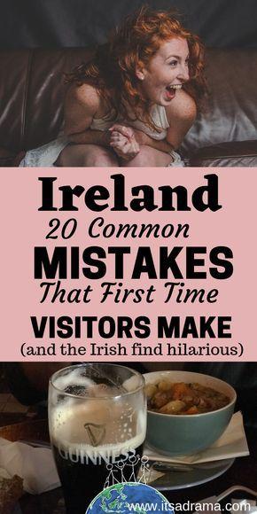 Planen Sie eine Reise nach Irland. Wie vermeide ich es, wie ein Fec * kin Eejit auszusehen?