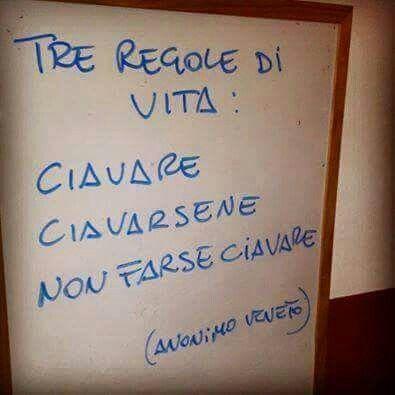 #regole di #vita #veneto #quote