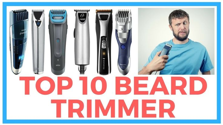 10 Best Beard Trimmer Reviews for Men in 2018 | Beard Trimmer Reviews