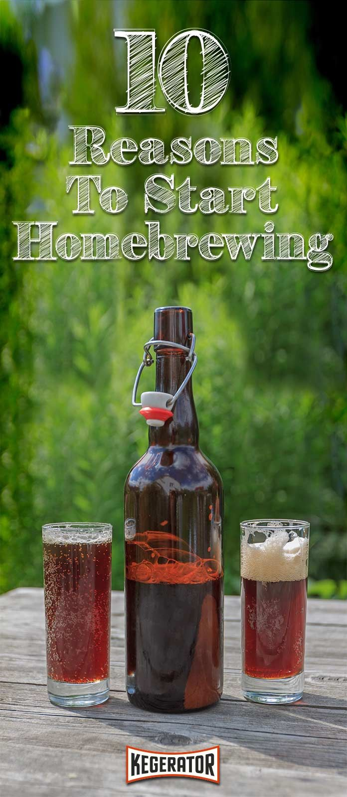 10 Reasons To Start Homebrewing 169 best