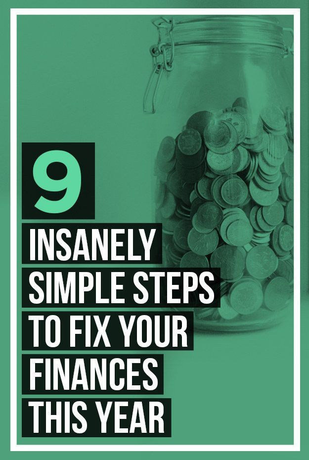 9 Insanely Simple Steps To Fix Your Finances This Year Financial Planning