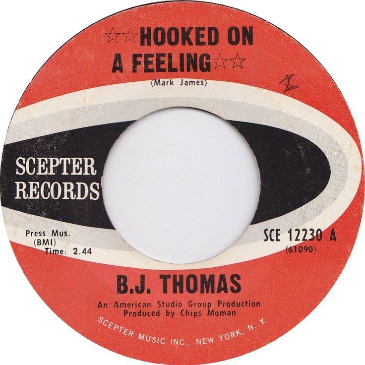 Hooked on A Feeling...BJ Thomas