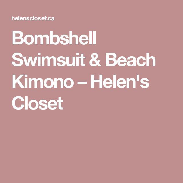 Bombshell Swimsuit & Beach Kimono – Helen's Closet