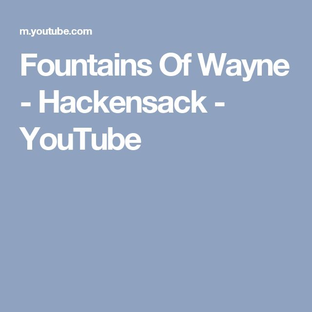 Fountains Of Wayne - Hackensack - YouTube