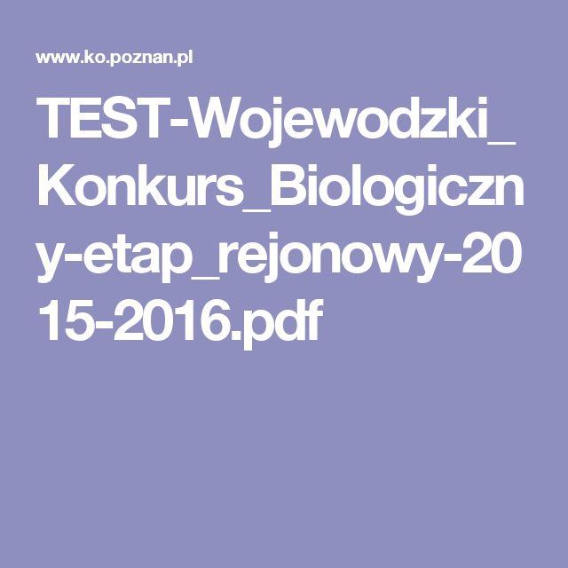 TEST-Wojewodzki_Konkurs_Biologiczny-etap_rejonowy-2015-2016.pdf