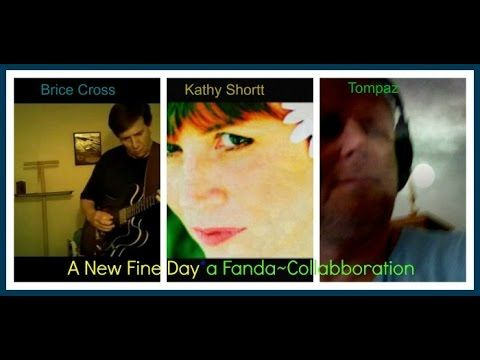 A New Fine Day by Kathy,Brice&Tompaz hi Guys-welcome check out this first reggae colabbo together peace and a fine day:)to ya