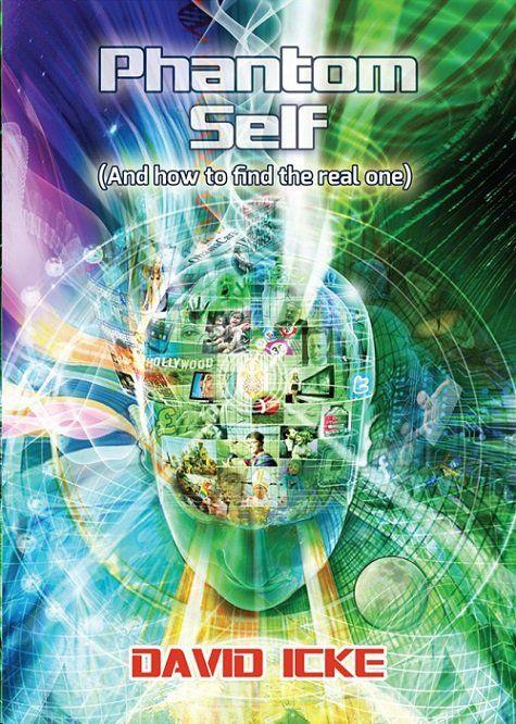 "David Icke's ""Phantom Self"": A Book Review - Zen Gardner - #Chemtrails, #Geoengineering"