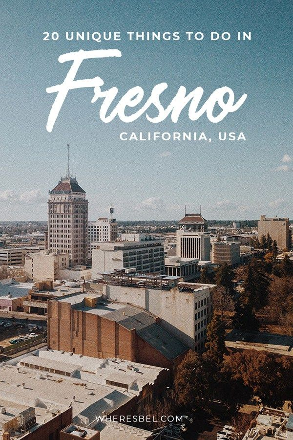 Headed On A Road Trip From Los Angeles To San Francisco Or Vice Versa Make A Pit Stop In Fresno As You Re Passing T Fresno California California Travel Fresno