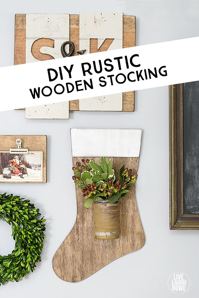 DIY Rustic Wooden Stocking with attached tin can to display a festive floral arrangement! Perfect addition to your rustic holiday decor. livelaughrowe.com:
