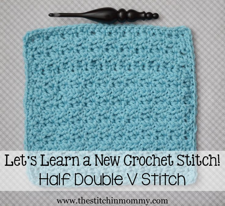 Crochet Quadruple Stitch : Learn a New Crochet Stitch, Half Double V Stitch Tutorial and Afghan ...
