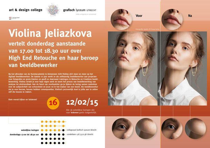 Lezing Violina Jeliazkova do. 12-02,17.00-18.30 uur High End Retouche Collegezaal GLU, Vondellaan 178.