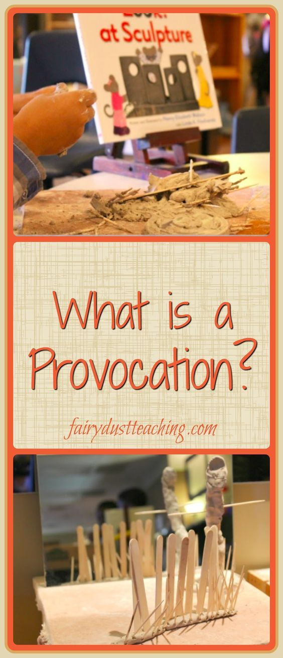 What is a Provocation? A new blog post from Fairy Dust Teaching.