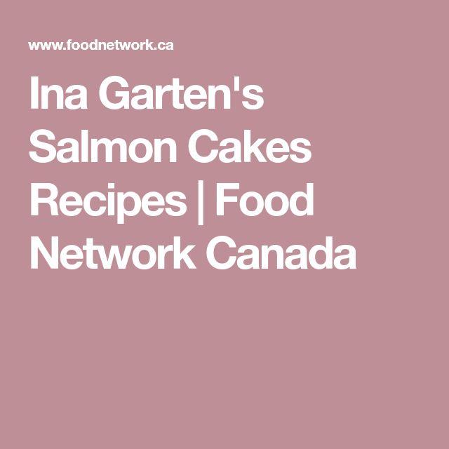 Ina Gartens Salmon Cakes Rezept Salmom Pinterest