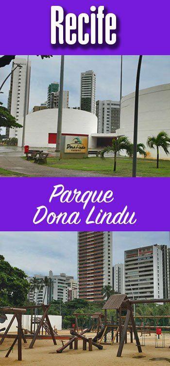 Parque Dona Lindu em Recife: urbanismo à beira-mar