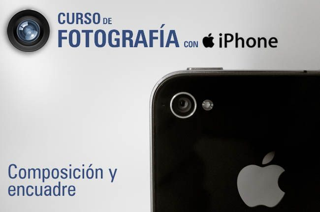 curso fotografia iphone 4 - applesfera composición y encuadre