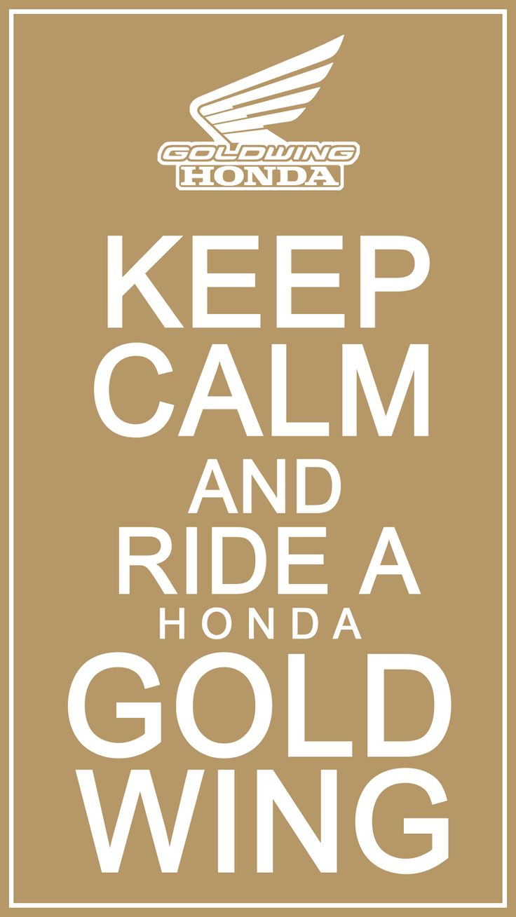 keep calm ride goldwing, keep calm, quotes, honda goldwing, goldwing, motorcycle