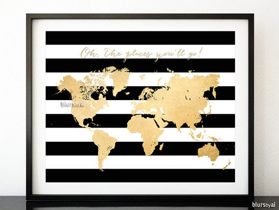 "10x8"" 20x16"" Printable world map, vintage faux gold foil map, ""oh the places you'll go!"", black & white stripes, chic gold map - map034 B by blursbyaiShop, $4.90"