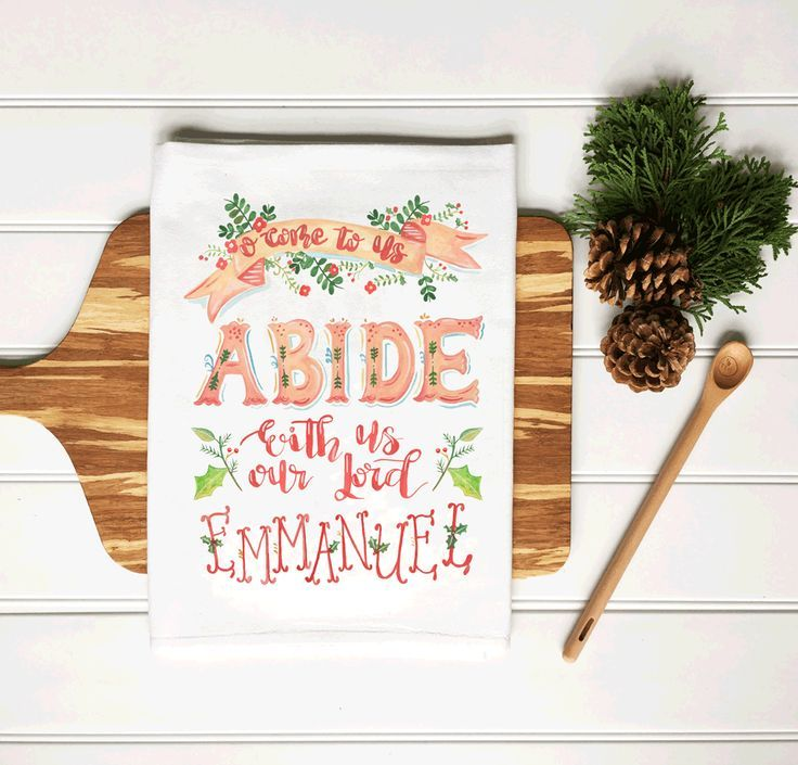 Abide In Us – Hand Lettered Flour Sack Tea Towel