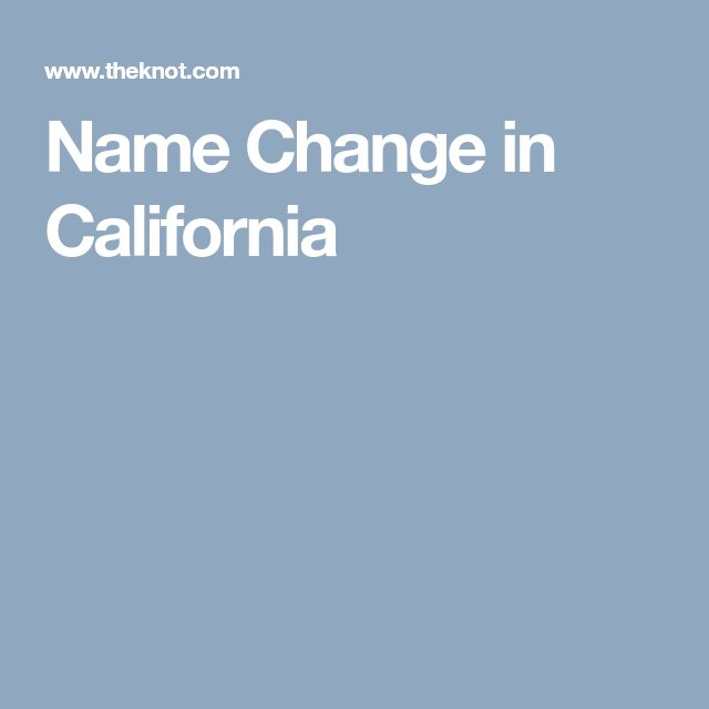 Name Change in California