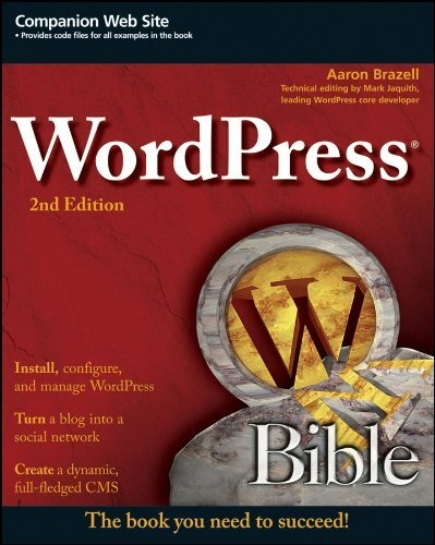 WordPress Bible by Aaron Brazell, http://www.amazon.com/dp/B004SQS6W6/ref=cm_sw_r_pi_dp_muxbrb0V3NEJ1