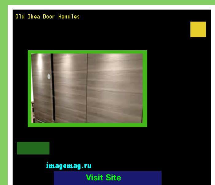 Old Ikea Door Handles 120619 - The Best Image Search