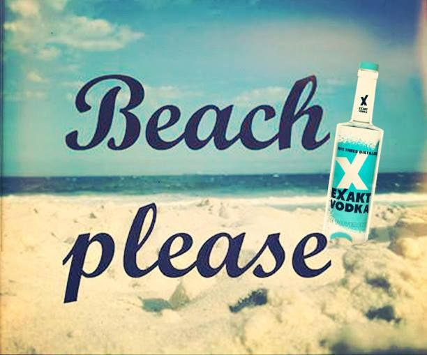 Beach please - EXAKT