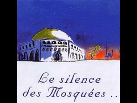 Le Silence Des Mosquées - Silence Des Mosquée