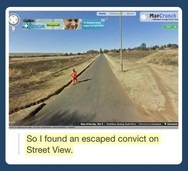 That awkward moment when you find an escaped convict on Google Earth
