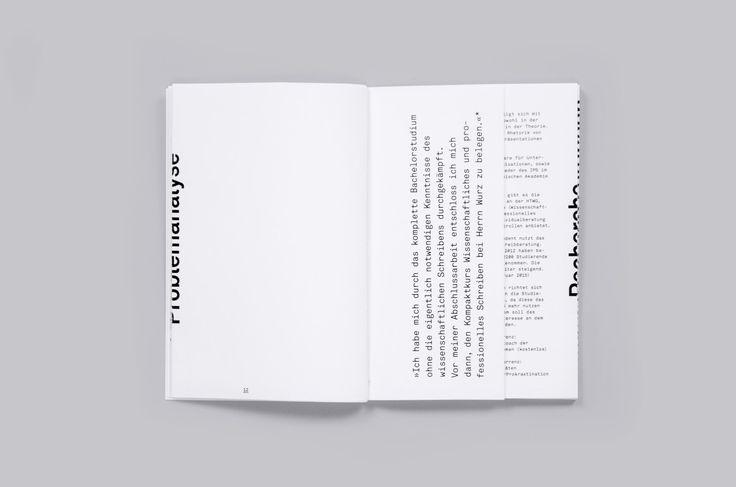 Wie führt man junge Leute an das Thema »Schreiben« heran? Dieses Buch beinhaltet ein Kampagnen-Konzept für eine Tagung des »Instituts für professionelles Schreiben« und dem »Forum für wissenschaftliches Schreiben«. Konzept, Inhalte & Gestaltung Annina Schepping Carolin Siebeneich Lisa Buscher Fabian Fohrer Betreuung Prof. Dr. phil. Volker Friedrich HTWG Konstanz 2015