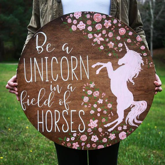 """Unicorn wood sign, 24"""" large round sign, Be a unicorn in a field of horses, unicorn wall decor, hand painted, children's decor, unicorn gift"""