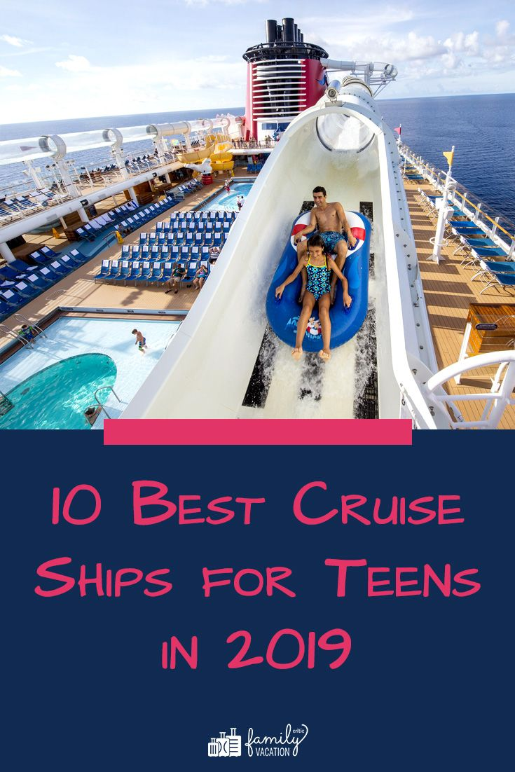 10 Best Cruise Ships For Teens In 2019 Best Cruise Ships Best Cruise Royal Caribbean Cruise Ship