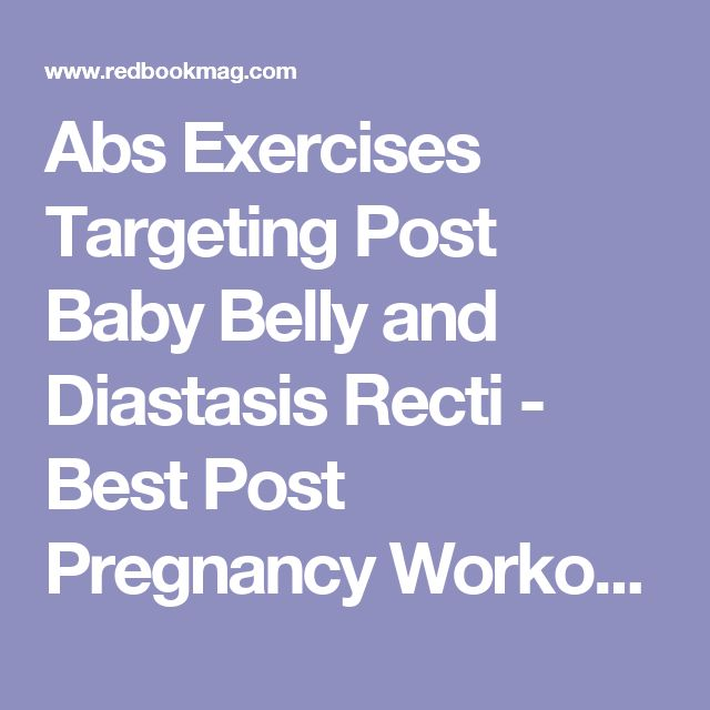 Abs Exercises Targeting Post Baby Belly and Diastasis Recti - Best Post Pregnancy Workout Moves