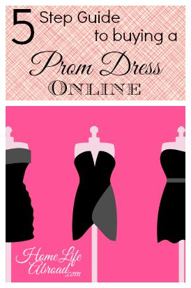 5 Step Guide to Buying a Prom Dress Online @HomeLifeAbroad.com #prom #dress #fashion