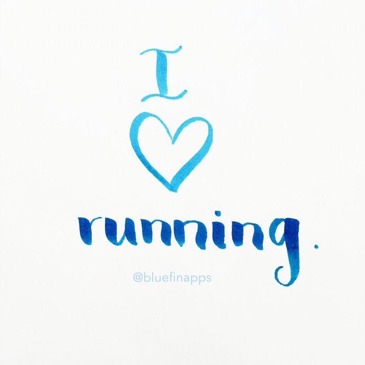 I LOVE #running --- #run #runner #motivation #runningmotivation #iloverunning #fitness #runningapp #calligraphy